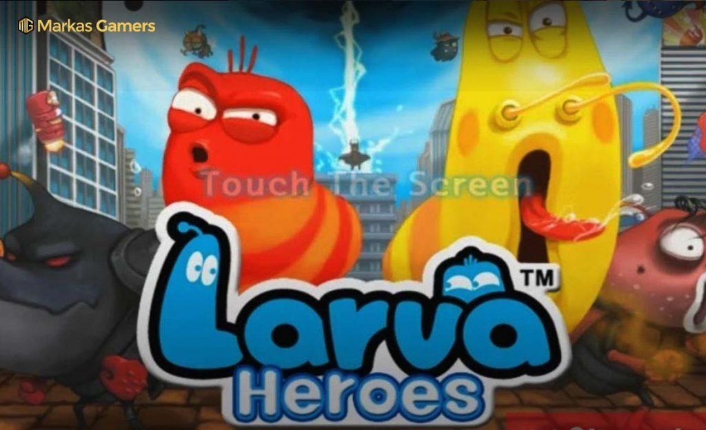 larva game