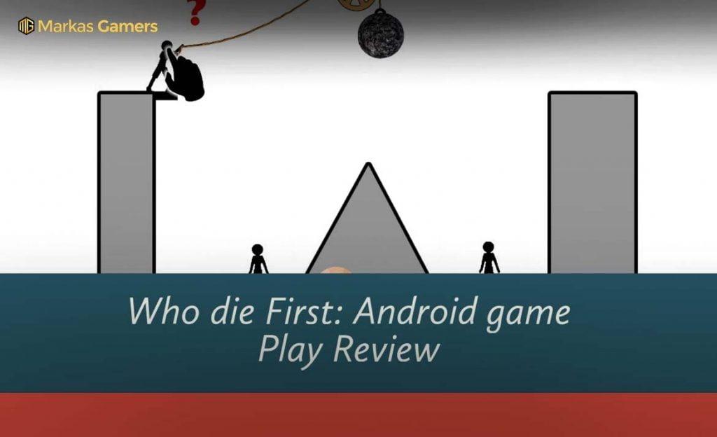 who die game lucu