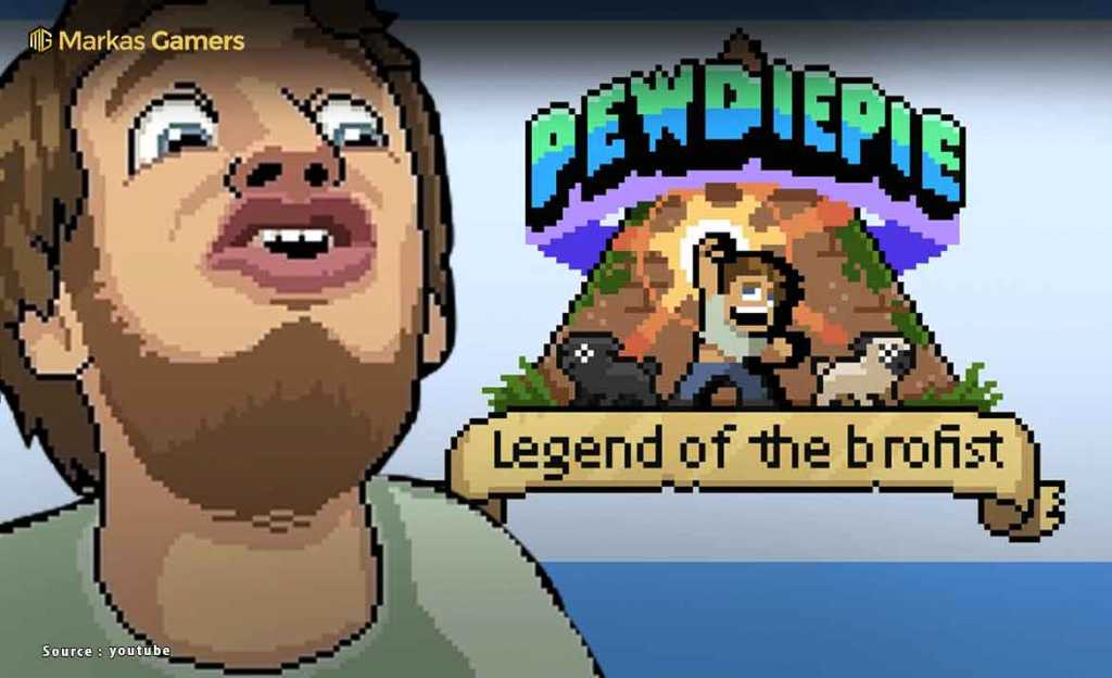 PewDiePie : Legend of Brofist